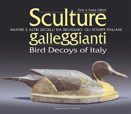 Sculture Galleggianti - Brid Decoys of Italy